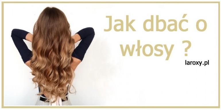 Jak dbać o włosy? Jak pielęgnować włosy krok po kroku!